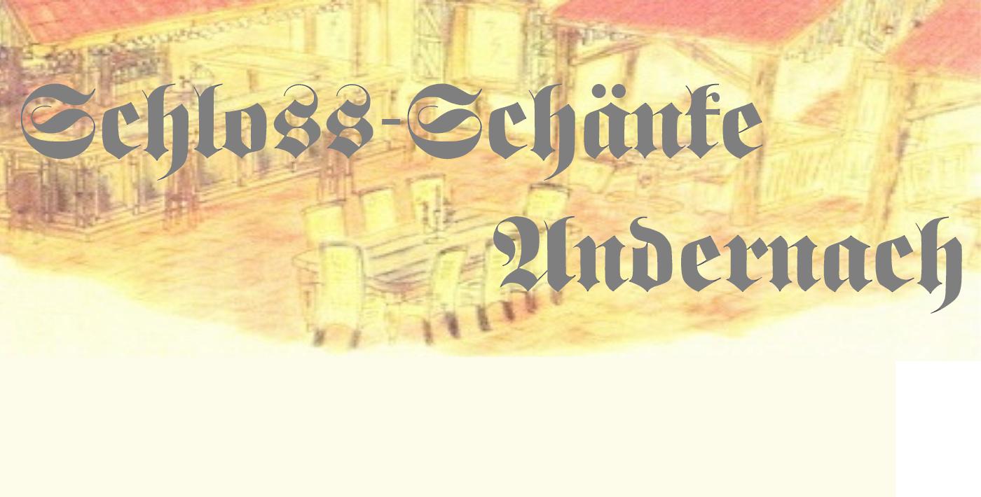 Gaststätte, Wirtschaft, Schloßschänke Andernach - Startseite